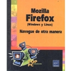 Mozila Firefox ( Windows y linux): navegue de otra manera