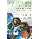 The Very Best Of The Best (35 Years of the Year's Best Science Fiction)