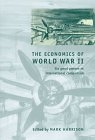 The economics of world war II. Six great powers in international compa