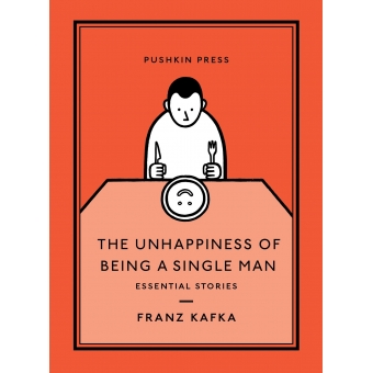 The Unhappiness Of Being A Single Man (Pushkin Collection)