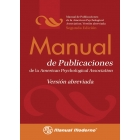 Manual de Publicaciones de la American Psychological Association: Version Abreviada = Publication Manual of the American Psychological Association
