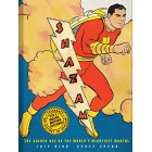 Shazam. The Golden Age Of The World's Mightiest Mortal
