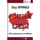 China - USA ¿Dos potencias en conflicto?
