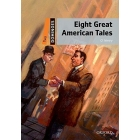 Eight Great American Tales (Dominoes Level 2)