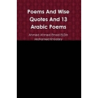Poems And Wise Quotes And 13 Arabic Poems