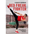 Red Freak Fighter. Artes marciales y desarrollo personal