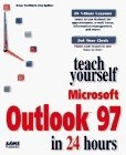 Teach yourself Microsoft Outlook 97 in 24 hours
