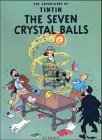 The seven crystal balls. The adventures of Tintin