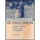 Philosophies of exclusion (Liberal political theory and immigration)