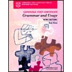 Cambridge First Certificate, Grammar and Usage. New Edition