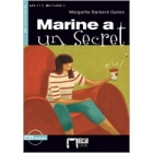 Marine a un Secret. Livre + CD. A2