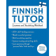 Finnish Tutor: Grammar and Vocabulary Workbook (Learn Finnish with Teach Yourself): Advanced beginner to upper intermediate course
