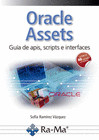 Oracle Assets. Guía de apis, scripts e interfaces