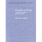 Aristotle in China (Language, categories and translation)