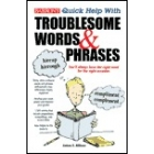 Quick Help with troublesome words and phrases