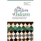 The Borders of Islam. Exploring Samuel Huntington's Fultlines, from Al-Andalus to the Virtual Ummah