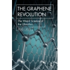 The graphene revolution. The weird science of the ultra-thin
