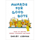 Awards for Good Boys