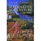 Alternative agriculture: a history (From the Black Death to the present day)