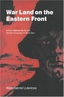 War land on the eastern front (Culture, national identity and german occupation in World War I)