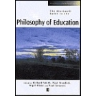 The Blackwell guide to the philosophy of education