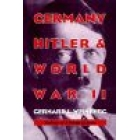 Germany, Hitler, and world war II. Essays in modern German and world h