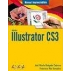 Manual imprescindible. Illustrator CS3