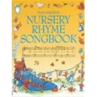 The Usborne Nursery Rhyme Songbook
