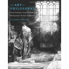 The art of philosophy: visual thinking in Europe from the late Renaissance to the early Enlightenment
