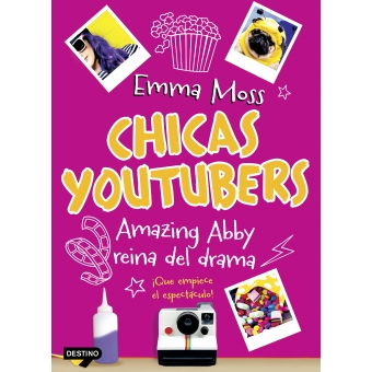 Chicas youtubers. Amazing Abby, reina del drama. Chicas youtubers 2