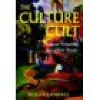 The culture cult (Designer tribalism and other essays)