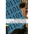 Oxford Bookworms Library 1. Shirley Homes & The Cyber Thief MP3 Pack