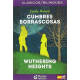 Cumbres Borrascosas/Wuthering Heights
