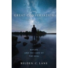 The Great Conversation: Nature and the Care of the Soul