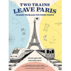Two Trains Leave Paris. Number problems for word people