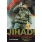 Jihad! (The secret war in Afghanistan)
