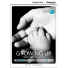 Growing Up: From Baby to Adult. High Beginning Book with Online Access. Level A1+