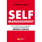 Self-Management. Cómo implementar la autogestión organizacional utilizando el MODELO CANVAS
