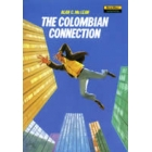 The colombian connection. Level 4. Heinemann new wave readers.