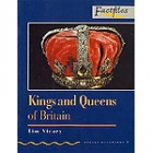 Kings and Queens of Britain. Level 1 (factfiles)