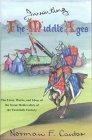Inventing the Middle Ages (The lives, works, and ideas of the great medievalists of the XXth. century)