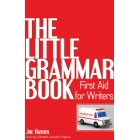 The Little Grammar Book. First Aid for Writers