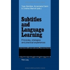 Subtitles and Language Learning: Principles, strategies and practical experiences