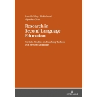 Research in Second Language Education: Certain Studies on Teaching Turkish as a Second Language