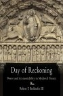 Day of reckoning. Power and accountability in medieval France