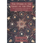 The other in the light of the One: the universality of the Qur'an and the interfaith dialogue