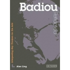 Badiou reframed: interpreting key thinkers for the arts
