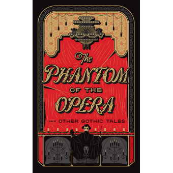 Phantom Of The Opera and other Gothic Tales (Barnes & Noble Leatherbound Classics)
