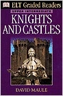 Knights and castles. Upper-intermediate (ELT Graded Readers)