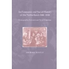 An economic and social history of the Netherlands, 1800-1920 (Demographic, economic and social transition)